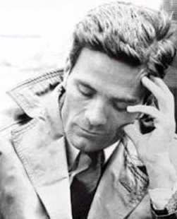 Pier Paolo Pasolini (5 March 1922 – 2 November 1975)