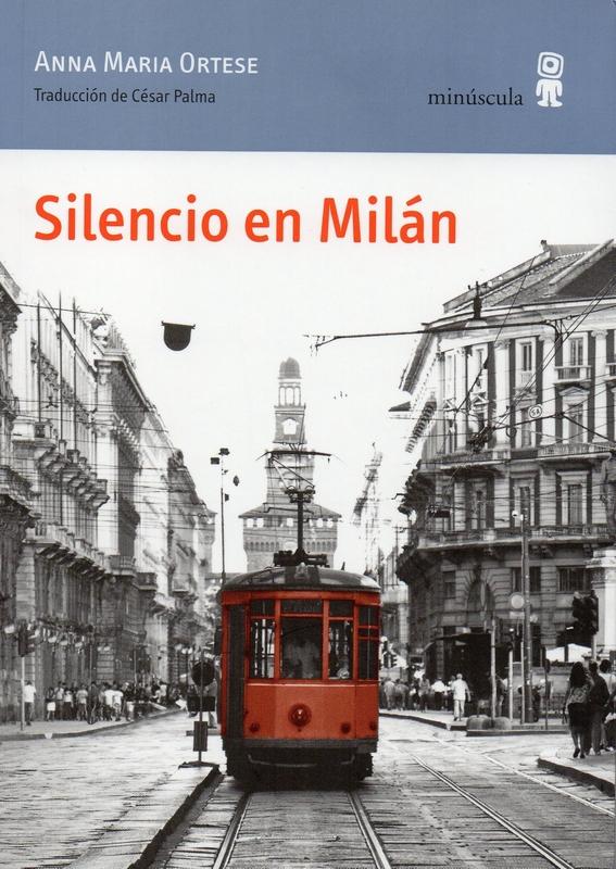 Anna-Maria-Ortese_silencio-en-milan
