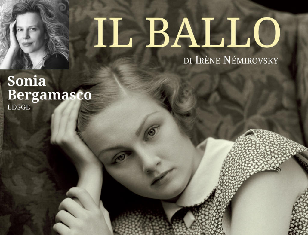 Il-Ballo_Irene-Nemirovsky_Sonia-Bergamasco