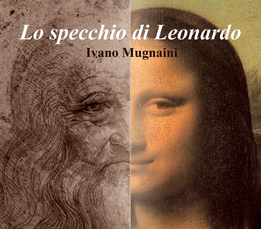 Lo-specchio-di-Leonardo_Ivano-Mugnaini