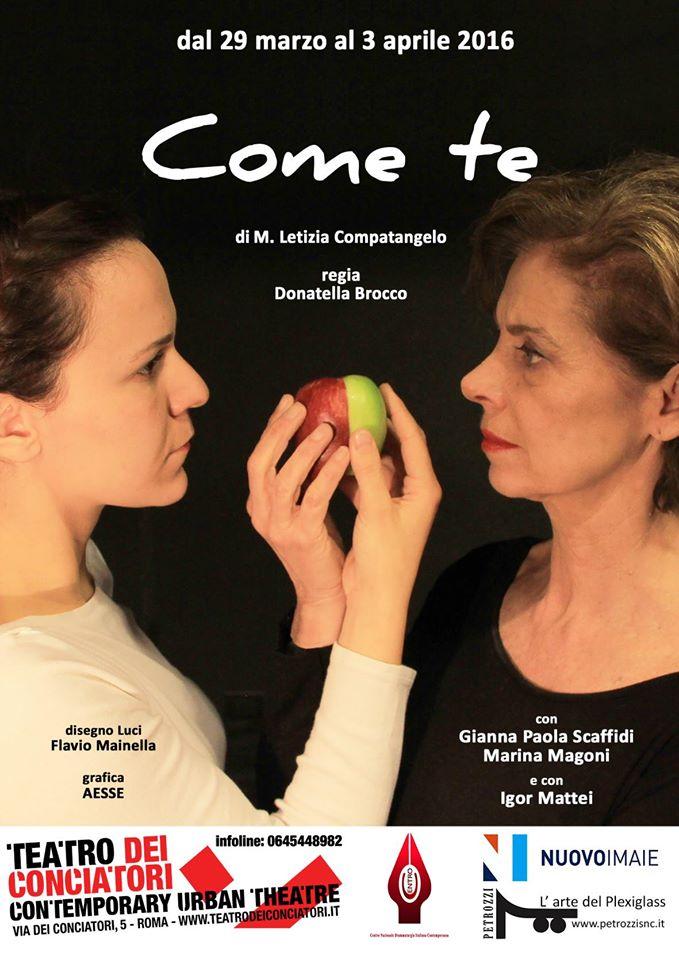 Come-Te_teatro-Locandina_m-Letizia-Compatangelo-Gianna-Paola-Scaffidi_Maria-Magoni