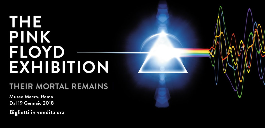 Pink floyd exhibition a journey into the myth rome for Pink floyd exhibition